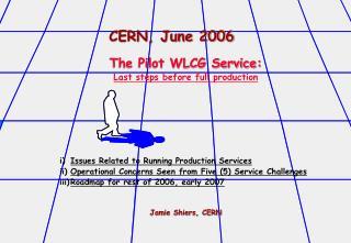 CERN, June 2006