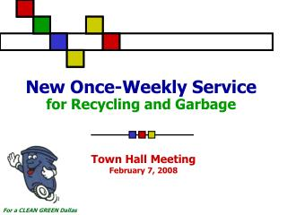 New Once-Weekly Service for Recycling and Garbage