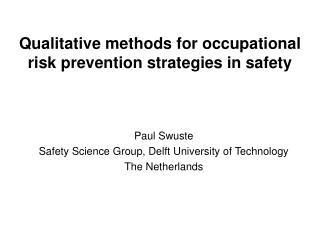 Qualitative methods for occupational risk prevention strategies in safety