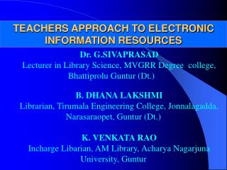 TEACHERS APPROACH TO ELECTRONIC INFORMATION RESOURCES