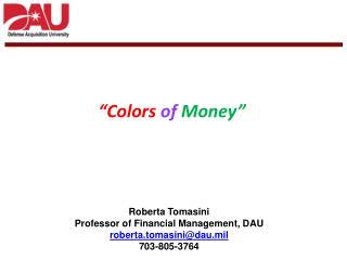 """Colors  of  Money"""