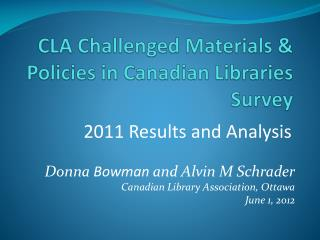 CLA Challenged Materials & Policies in Canadian Libraries Survey