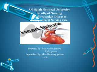 AN-Najah National University Faculty of Nursing Cardiovascular  Diseases Management & Nursing Care