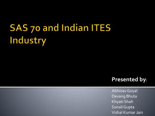 SAS 70 and Indian ITES Industry