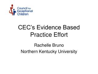 CEC's Evidence Based Practice Effort