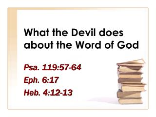 What the Devil does about the Word of God