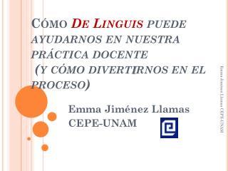 Emma Jiménez Llamas CEPE-UNAM