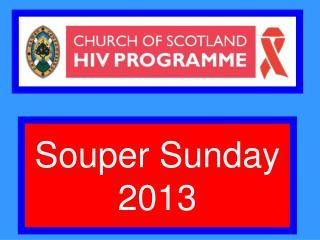 Souper Sunday 2013