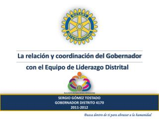 La relación y coordinación del Gobernador