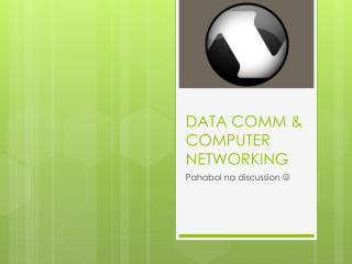 DATA COMM & COMPUTER NETWORKING