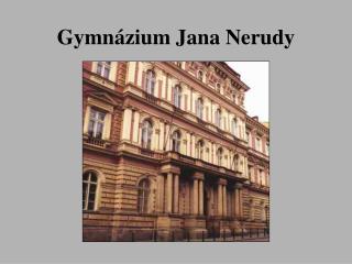 Gymn zium Jana Nerudy