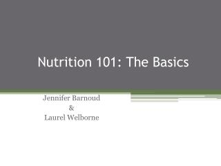 Nutrition 101: The Basics
