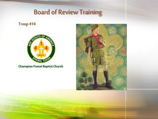 Board of Review Training                   Troop 414