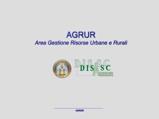 AGRUR Area Gestione Risorse Urbane e Rurali