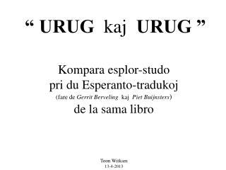 Kompara esplor-studo pri du Esperanto-tradukoj