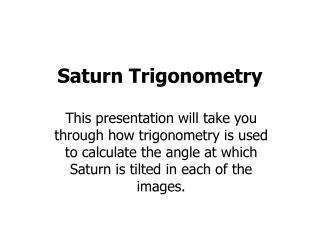 Saturn Trigonometry