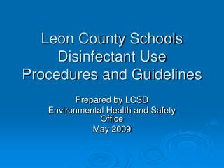 Leon County Schools Disinfectant Use Procedures and Guidelines