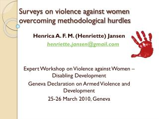 Surveys on violence against women overcoming methodological hurdles