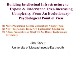 Jim Kaput University of Massachusetts-Dartmouth