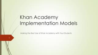 Khan Academy Implementation Models