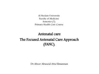 Al  Neelain  University  F aculty of Medicine  Semester (7) Primary Health Care Course