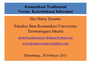 Komunikasi Tradisional Versus   Keterbukaan Informasi