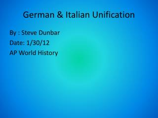 German & Italian Unification