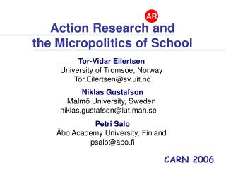 Action Research and the Micropolitics of School Tor-Vidar Eilertsen