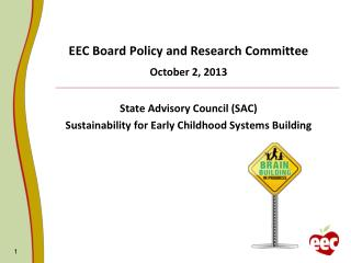 EEC Board Policy and Research Committee October 2, 2013