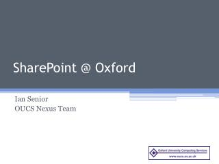 SharePoint @  Oxford