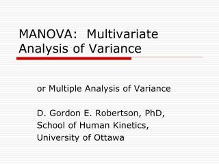 MANOVA:  Multivariate Analysis of Variance