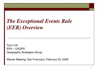 The Exceptional Events Rule EER Overview