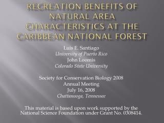 Recreation benefits of natural area characteristics at the  caribbean  national forest
