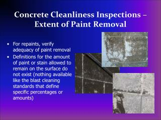 Concrete Cleanliness Inspections – Extent of Paint Removal