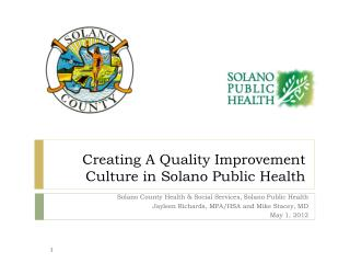 Creating A Quality Improvement Culture in Solano Public Health