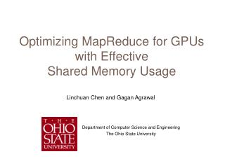 Optimizing  MapReduce  for GPUs with Effective Shared Memory Usage