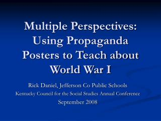 Multiple Perspectives: Using Propaganda Posters to Teach about World War I