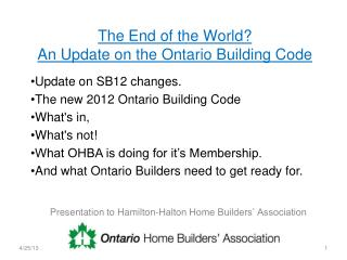 The End of the World? An Update on the Ontario Building Code