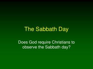 The Sabbath Day