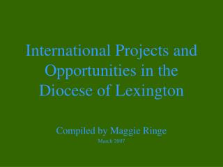 International Projects and Opportunities in the Diocese of Lexington