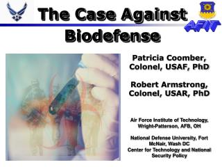 The Case Against  Biodefense