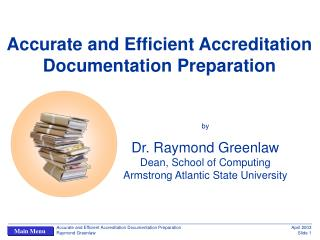 Accurate and Efficient Accreditation  Documentation Preparation
