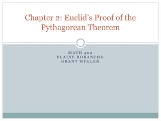 Chapter 2: Euclid s Proof of the Pythagorean Theorem