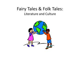 Fairy Tales & Folk Tales: Literature and Culture