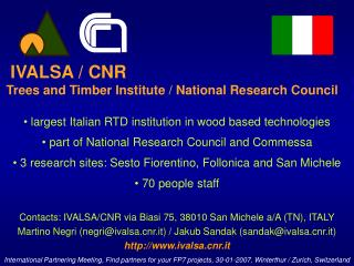 largest Italian RTD institution in wood based technologies
