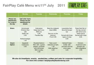 FairPlay Café Menu w/c11 th  July    2011