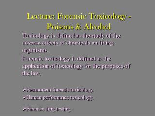 Lecture: Forensic Toxicology - Poisons  Alcohol