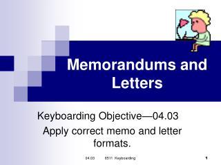 Memorandums and Letters