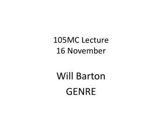 105MC  Lecture  16  November