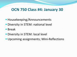 OCN 750 Class #4: January 30